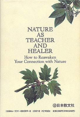 Nature As Teacher And Healer (Japan)